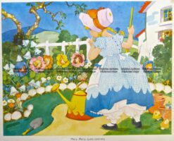29-340  Nursery Rhyme -  Mary Mary Quite Contrary  c.1960